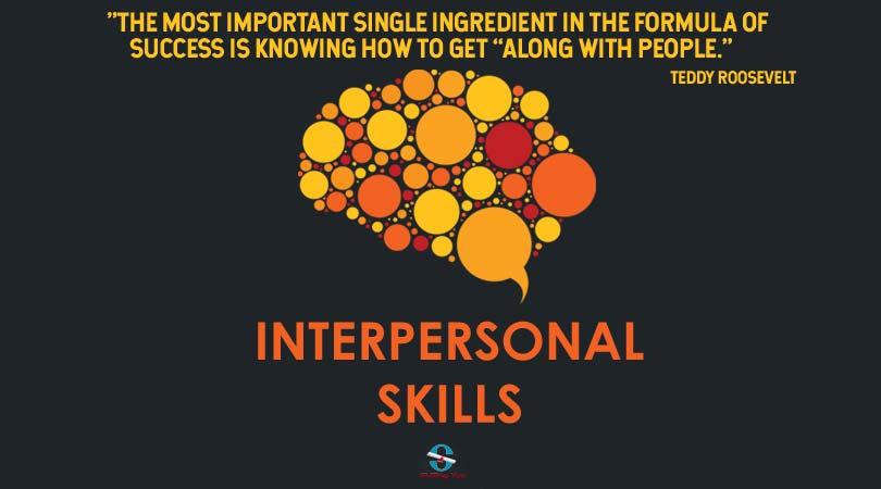the importance of interpersonal skills  u2013  skillingyou com