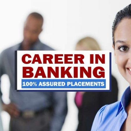 Banking Course With 100% Assured Placement