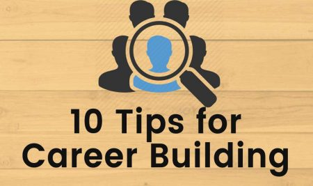 10 Tips for Career Building